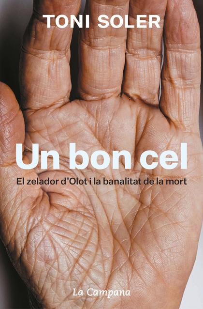 UN BON CEL. EL ZELADOR D´OLOT I LA BANALITAT DE LA MORT