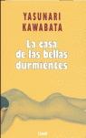 CASA DE LAS BELLAS DURMIENTES.