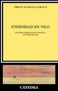 ETERNIDAD EN VILO : ESTUDIOS SOBRE POESÍA ESPAÑOLA CONTEMPORÁNEA