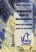 LA EDUCACIÓN ANTE LA DISCAPACIDAD