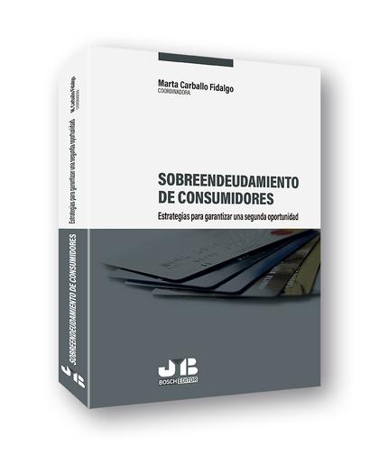 SOBREENDEUDAMIENTO DE CONSUMIDORES: ESTRATEGIAS PARA GARANTIZAR UNA SEGUNDA OPOR.
