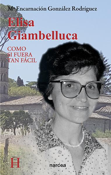ELISA GIAMBELLUCA. COMO SI FUERA TAN FACIL