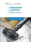 URBANISMO Y JUSTICIA : CAUTELAR Y EJECUTIVA
