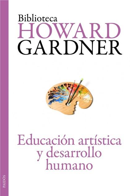 EDUCACIÓN ARTÍSTICA Y DESARROLLO HUMANO.
