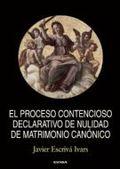 EL PROCESO CONTENCIOSO DECLARATIVO DE NULIDAD DE MATRIMONIO