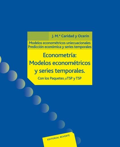 ECONOMETRÍA: MODELOS ECONOMÉTRICOS OBRA COMPLETA 2 VOLS..