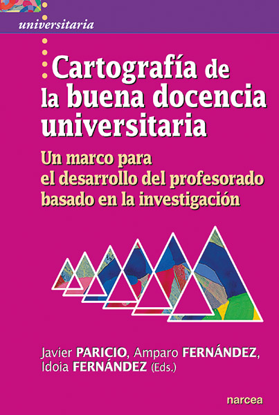 CARTOGRAFÍA DE LA BUENA DOCENCIA UNIVERSITARIA                                  UN MARCO PARA E