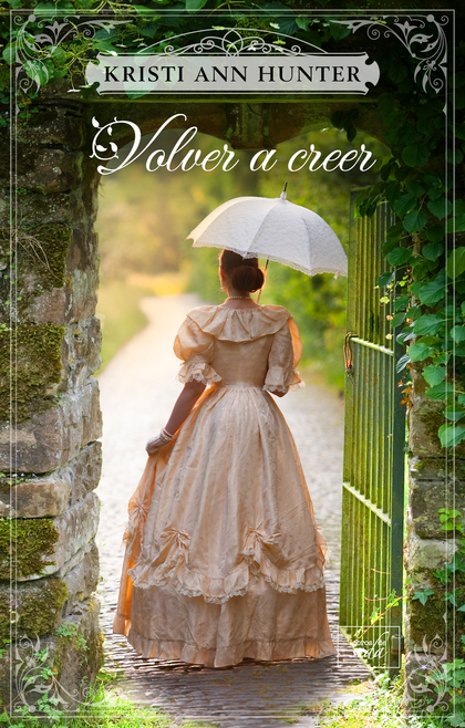 VOLVER A CREER (HAVEN MANOR 2).