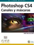 PHOTOSHOP CS4 : CANALES Y MÁSCARAS