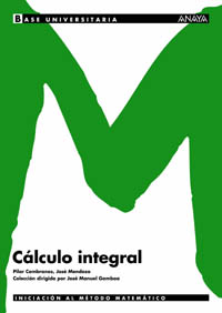 CÁLCULO INTEGRAL, BACHILLERATO