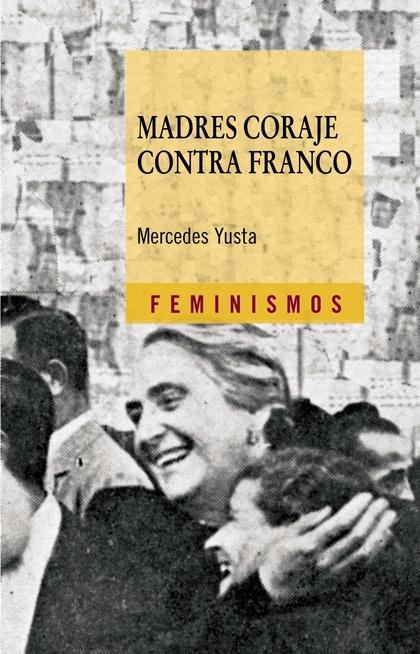 MADRES CORAJE CONTRA FRANCO.