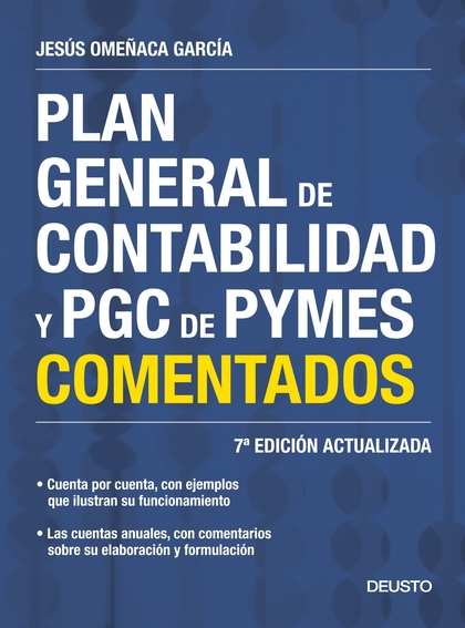 PLAN GENERAL DE CONTABILIDAD Y PGC DE PYMES COMENTADOS : CUENTA POR CUENTA, CON EJEMPLOS QUE IL
