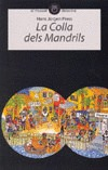 LA COLLA DELS MANDRILS