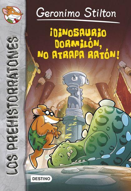 ¡DINOSAURIO DORMILÓN NO ATRAPA RATÓN!. PREHISTORRATONES 7