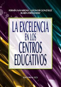 LA EXCELENCIA EN LOS CENTROS EDUCATIVOS