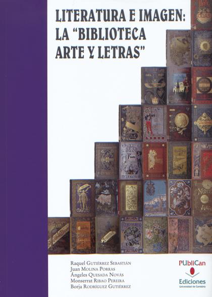 LITERATURA E IMAGEN : LA ´BIBLIOTECA ARTE Y LETRAS´