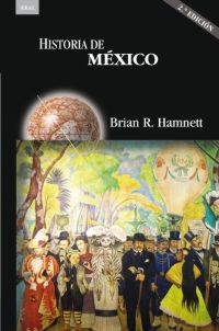 HISTORIA DE MÉXICO (2ª ED.).