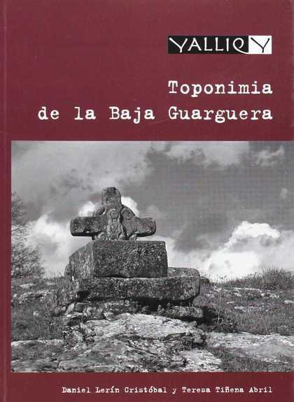 TOPONIMIA DE LA BAJA GUARGUERA