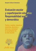 EVALUACIÓN ESCOLAR Y COPARTICIPACIÓN EDUCATIVA : RESPONSABILIDAD SOCIAL Y DEMOCRÁTICA