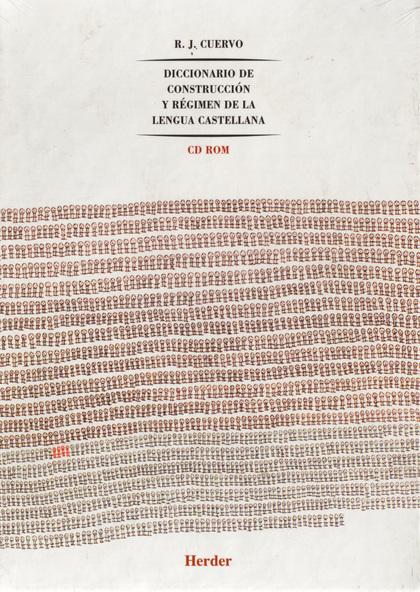 DICCIONARIO DE CONSTRUCCIÓN Y RÉGIMEN DE LA LENGUA CASTELLANA.