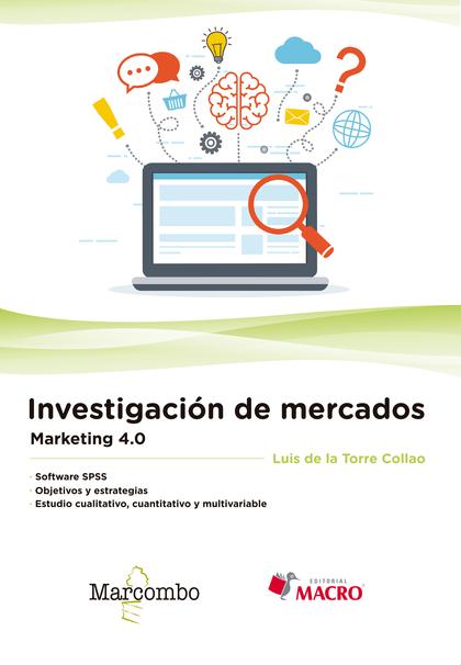 INVESTIGACIÓN DE MERCADOS. MARKETING 4.0.