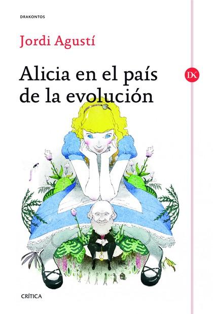 ALICIA EN EL PAÍS DE LA EVOLUCIÓN.