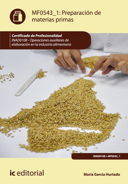 PREPARACIÓN DE MATERIAS PRIMAS. INAD0108.