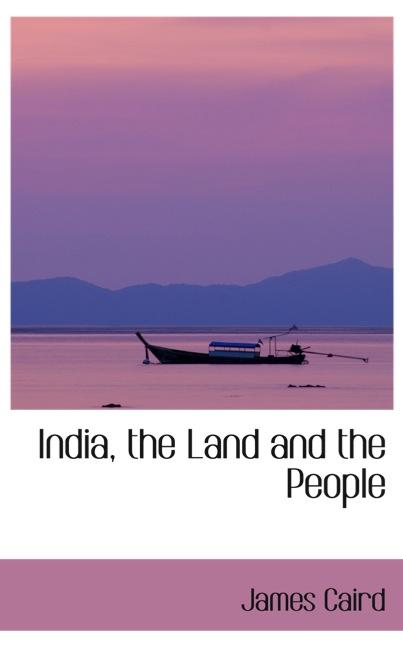 India, the Land and the People