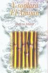 Y SOPLARÁ EL AMIJAN