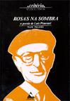 ROSAS NA SOMBRA : (A POESIA DE LUIS PIMENTEL)