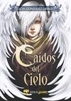 CAIDOS DEL CIELO.