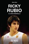 RICKY RUBIO : EL CHICO MARAVILLA
