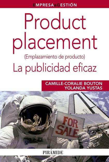 PRODUCT PLACEMENT : LA PUBLICIDAD EFICAZ