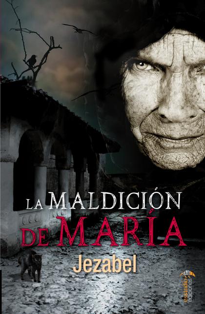 LA MALDICIÓN DE MARÍA.