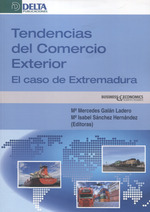 TENDENCIAS DEL COMERCIO EXTERIOR EL CASO DE EXTREMADURA.