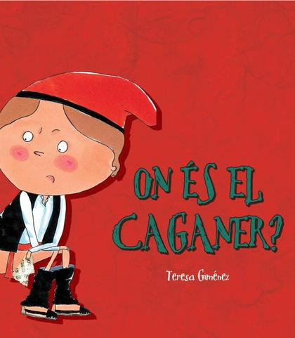 ON ES EL CAGANER?