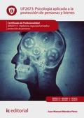 PSICOLOGÍA APLICADA A LA PROTECCIÓN DE PERSONAS Y BIENES. SEAD0112 - VIGILANCIA,