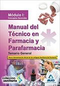 MANUAL DEL TECNICO EN FARMACIA Y PARAFARMACIA TEMARIO GENERAL MODULO I CONCEPTOS GENERALES