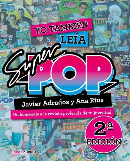 YO TAMBIÉN LEÍA SÚPER POP (2019).