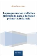 LA PROGRAMACION DIDACTICA PARA EDUCACION PRIMARIA EN ANDALUCIA