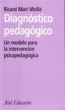 DIAGNÓSTICO PEDAGÓGICO: UN MODELO PARA LA INTERVENCIÓN PSICOPEDAGÓGICA