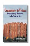 COMUNIDADES DE VECINOS DERECHOS Y DEBERES EN LA NUEVA LEY