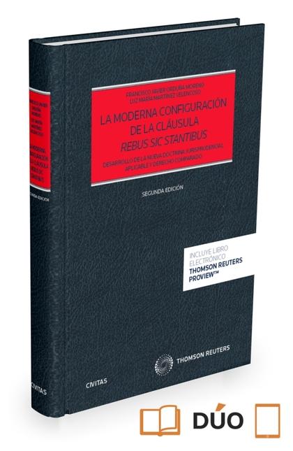 LA MODERNA CONFIGURACIÓN DE LA CLÁUSULA REBUS SIC STANTIBUS (DUO) (2º).