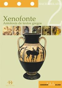 XENOFONTE. ANTOLOXÍA DE TEXTOS GREGOS, 2 BACHARELATO