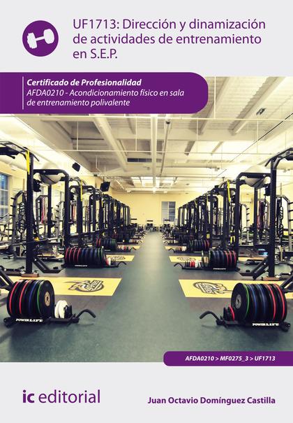 Dirección y dinamización de actividades de entrenamiento en sala de entrenamiento polivalente