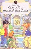 MISTERI AL MONESTIR DELS CORBS