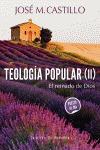 TEOLOGÍA POPULAR II : EL REINADO DE DIOS