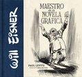 WILL EISNER: MAESTRO DE NOVELA GRÁFICA.