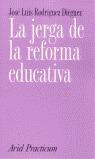 LA JERGA DE LA REFORMA EDUCATIVA