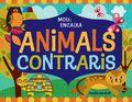 ANIMALS CONTRARIS : MOU I ENCAIXA